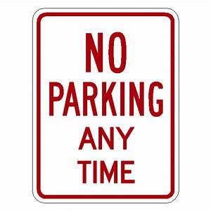 """No Parking Anytime Sign R7-1 Reflective Aluminum,18""""x12"""""""