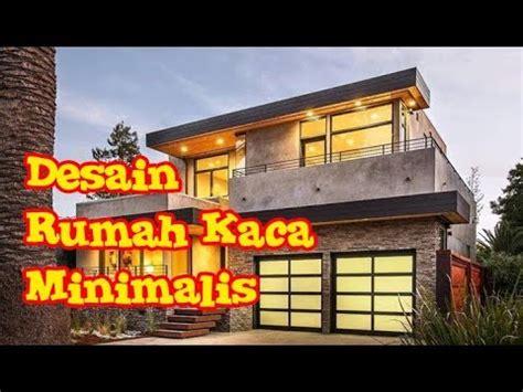 desain rumah kaca minimalis modern  lantai sederhana
