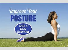 4 Steps to Improving Your Posture SparkPeople