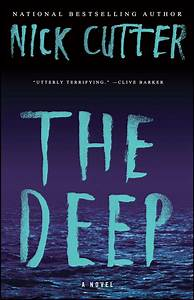The Deep | Book by Nick Cutter | Official Publisher Page ...  Deep