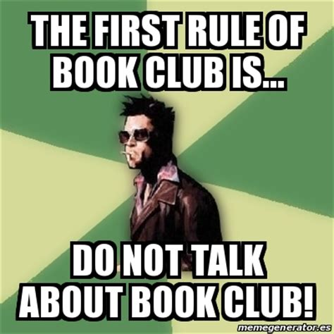 Club Meme - book club meme 28 images my book club memes com book club archives carrie baughcum what if