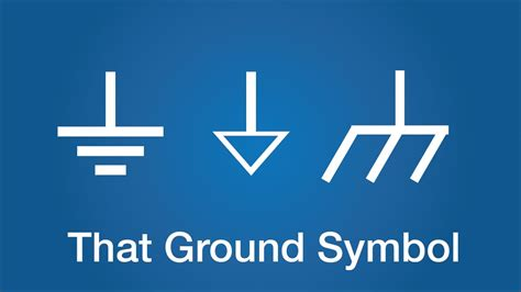 What Is The Symbol by That Ground Symbol What Is Ground Electronics Basics