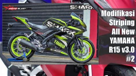 2 modifikasi striping all new yamaha r15 v3 0 by motoblast