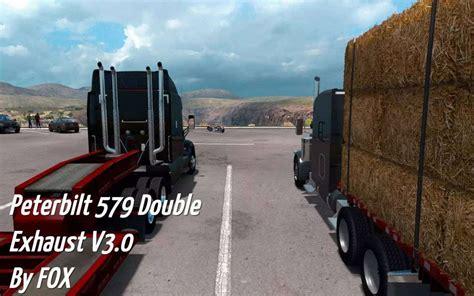 peterbilt 579 exhaust v 3 0 sp mp for ats truck simulator 2 mods