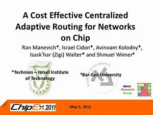 Cost Effective centralized adpative routing for networks ...