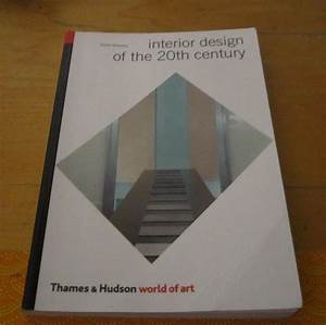 Interior Design Of The 20th Century  World Of Art   Anne
