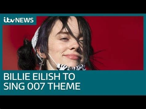 Billie Eilish to sing new James Bond song for 'No Time To ...