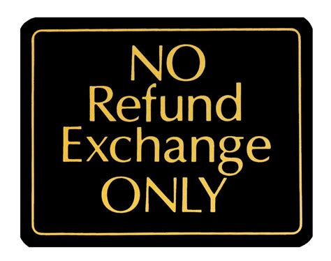 Refund Exchange Only Business Retail Store Policy Sign