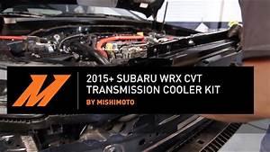 Inconvénient Transmission Cvt : 2015 subaru wrx cvt transmission cooler installation guide by mishimoto youtube ~ Medecine-chirurgie-esthetiques.com Avis de Voitures