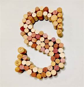 wine cork letter s a smith of all trades With wine cork letter k