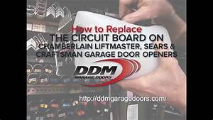 How To Replace The Circuit Board On Chamberlain Liftmaster