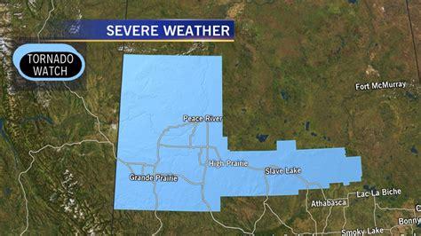 tornado watches issued  parts  northwest alberta