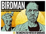 Movie Review: Birdman (Or: The Unexpected Virtue of ...