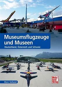 Versand Schweiz Deutschland : museumsflugzeuge und museen deutschland sterreich und schweiz marc volland motorbuch ~ Orissabook.com Haus und Dekorationen