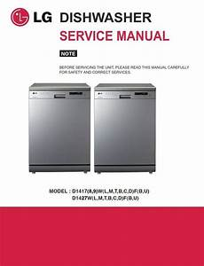 Lg D1419lf Dishwasher Service Manual And Repair Guide