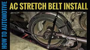 How To Replace The Ac Stretch Belt On A 2011