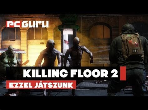 killing floor 2 lan killing floor 2 lan party seg 233 dlet