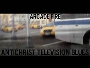 Antichrist Television Blues Arcade Fire VAGALUME