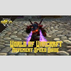 Movement Speed Guide For Wow Bfa 81  Mmorpg Tips