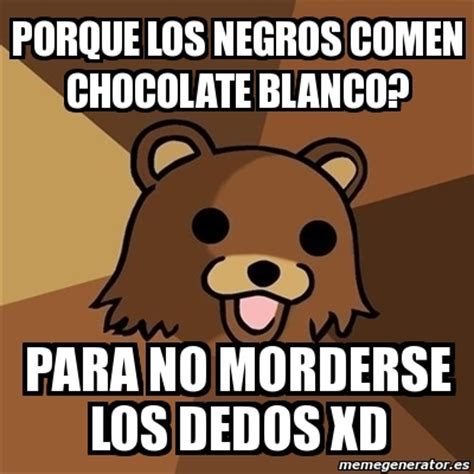 Memes De Chocolate - meme pedobear porque los negros comen chocolate blanco