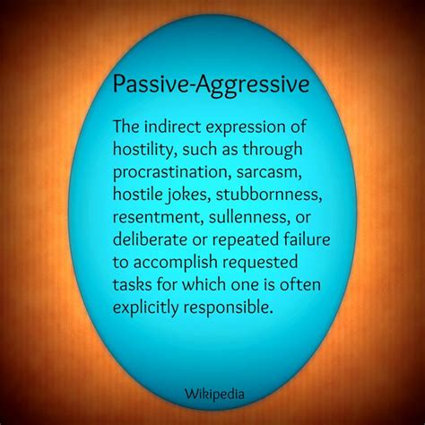 Passive Aggressive Memes - 25 best ideas about passive aggressive on pinterest passive aggressive quotes my happiness