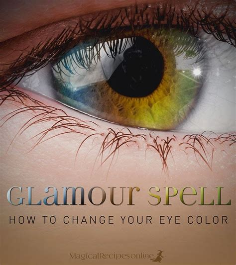change eye color spell magic spells how to change your eye
