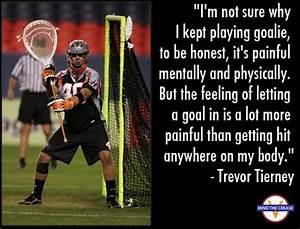 http://mindthec... Good Lax Goalie Quotes