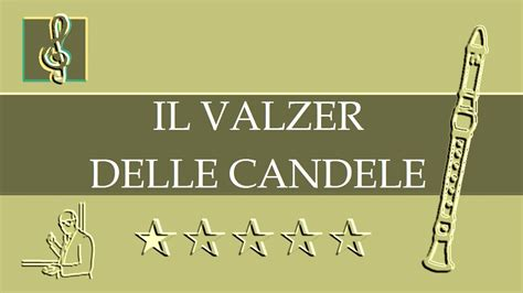 Valzer Delle Candele Spartito by Recorder Notes Tutorial Candlelight Waltz Il Valzer