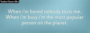 Im Bored Quotes Funny. QuotesGram