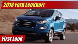 Ford Ecosport 2018 Zubehör : 2018 ford ecosport first look youtube ~ Kayakingforconservation.com Haus und Dekorationen