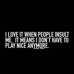 25+ best ideas ... Insult Love Quotes