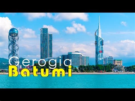 Traveling to Batumi in Georgia   Batumi Travel Guide - YouTube