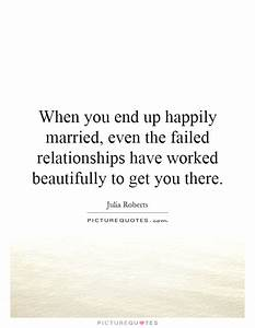 Failed Relationship Quotes & Sayings | Failed Relationship ...