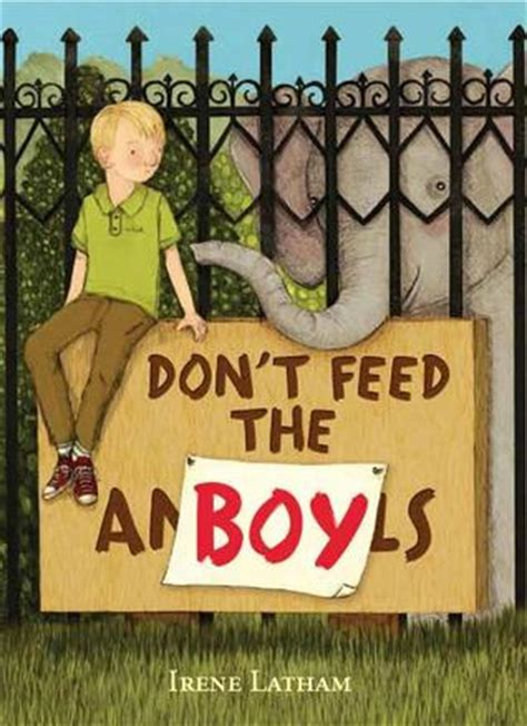 dont feed  boy  irene latham reviews discussion