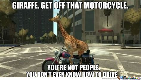 Giraffe Get Off That Motorcycle Funny Meme