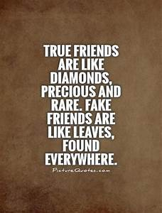 True friends ar... Phony Friend Quotes