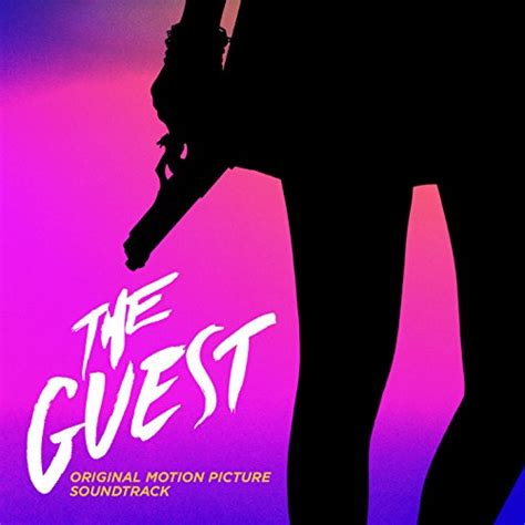 The Guest Original Motion Picture Soundtrack By Various On