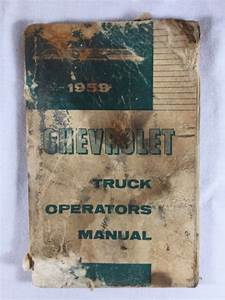 1959 Chevrolet Owners Manual Chevy Truck Repair