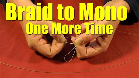 fishing line braided leader tie fluorocarbon monofilament knot easy strong fish