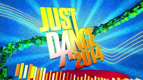 Just Dance 2014 | Song List | August 25 - YouTube