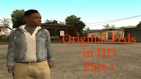 Gta San Andreas Original Hd Peds Pack (part 1) Mod