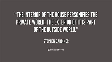 Home Interior Quotes : Stephen Gardiner Quotes. Quotesgram