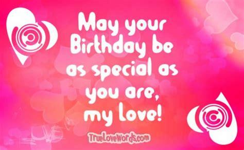 sweet birthday wishes   girlfriend true love words