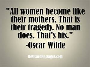 Funny mother's day quote #oscarwilde #mother #quote ...