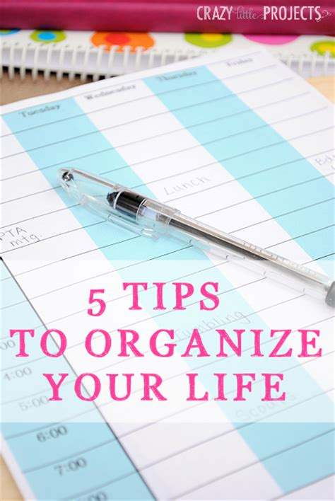 5 Tips To Organize Your Life & Free Printable Planner Pages