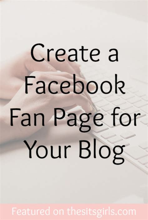 create a fan page on facebook without a profile create a facebook fan page for your blog the sits girls