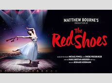 Matthew Bourne's Production of The Red Shoes Theatre