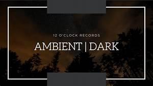 1, hour, of, dark, ambient, music