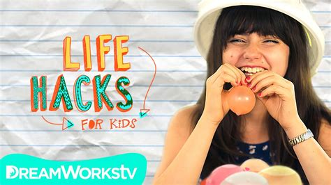 Life Hacks For Kids