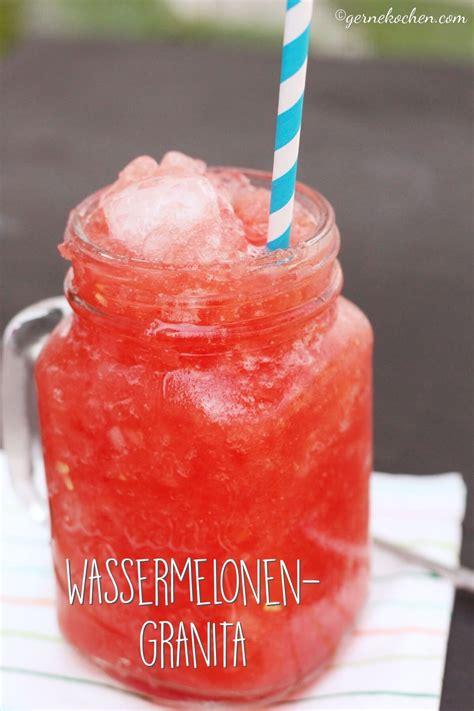 wassermelone cocktail alkoholfrei rezept wassermelonen granita f 252 r die hei 223 en tage